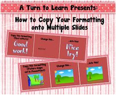 How to copy your formatting on multiple slides