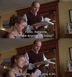 10 things i hate about you.  I might have been very similar to this in high school.