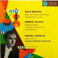 Kubelik conducts Bloch and Bartok