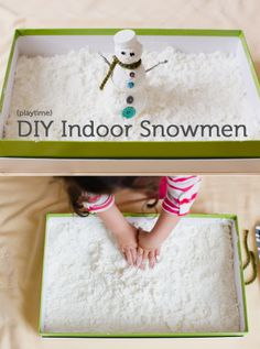 Indoor Snowmen:  You'll need:  2 boxes of cornstarch a can of foaming shaving cream a box or plastic container a sheet or tarp or even newspaper any random materials you have around your house  Click Here for the instructions