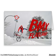 Cool BMX Flatland jump in winter Greeting Card - Monika Hinz jumping in winter with lots of snow, red sign, red Moni and red text :-) Sent BMX Flatland love to your friends and family, order here: http://www.zazzle.com/cool_bmx_flatland_jump_in_winter_greeting_card-137747565300619454 (c) Matthias Hauser hsuserfoto.com