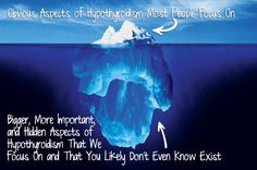 Obvious aspects of hypothyroidism most people and doctors focus on are only the tip of the iceberg http://outsmartdisease.com/hypothyroid-symptoms-solution/