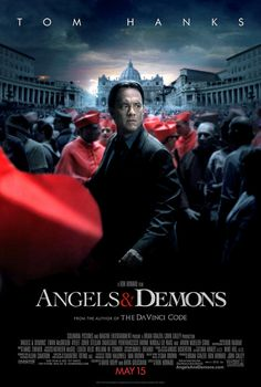 Angels and Demons: From the author of Da Vinci Code - our first movie together. :)