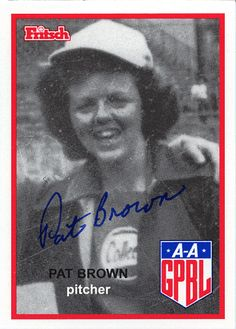"""Patricia """"Pat"""" Brown a two-year veteran of the AAGPBL who would later earn a B.A., J.D., M.B.A. and an M.A. died in June 2012 at the age of 81. http://www.obitoftheday.com/post/25928666308/patriciabrown#"""