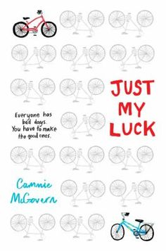 Just my luck by Cannie McGovern. Since entering fourth grade, Benny Barrows worries that he will never be good at anything, that he is responsible for an accident that sent his father to the hospital, and that his attempts at winning a school contest will never be noticed.