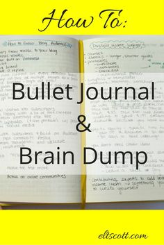 Discover how to bullet journal and brain dump (and WHY you should).