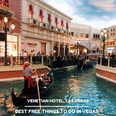 Venetian Hotel Canals l Best Free Things to Do Las Vegas Strip (Blog Post) --- The Borderless Project