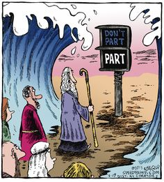 Moses parting the Red Sea... 'Speedbump' comic strip by Coverly, Feb. 19, 2013
