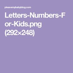 Letters-Numbers-For-Kids.png (292×248)