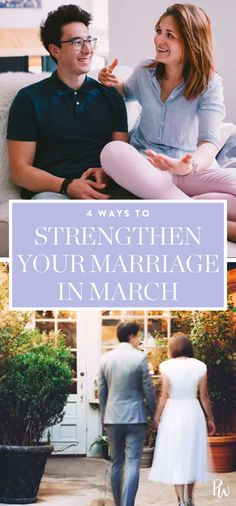 4 Ways to Strengthen Your Marriage in March #marriage #marriageadvice #relationshipadvice #relationships