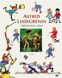 Astrid Lindgrenin rakkaimmat sadut