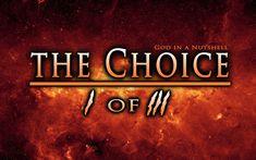 The Choice part I of III by Trey Smith