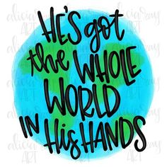 He's Got the Whole World In His Hands Religious Ready to Press Sublimation Transfer Doodle Lettering, Hand Art, Bible Lessons, Christian Art, His Hands, Meaningful Quotes, Pattern Paper, Framed Art Prints, Colorful Shirts