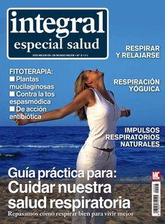 Integral Especial Salud 8. Cómo #respirar bien para vivir mejor.