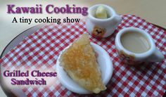 Tiny Grilled Cheese Sandwich (Edible) - Kawaii Cooking - A tiny cooking ...