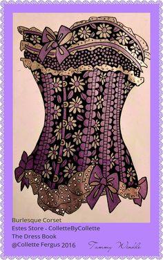 Burlesque Corset  The Dress Book www.esty.com/shop/ColletteByCollette Free Coloring, Colouring, Adult Coloring, Coloring Books, Burlesque Corset, Esty, Captain Hat, Dress, Shopping