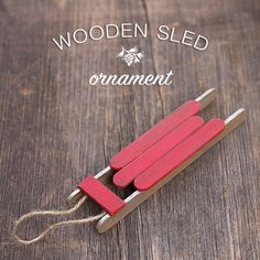 Why You Should Let Your Kids Make Their Own Christmas Decorations – Get Ready for Christmas DIY Christmas Ornaments Kids Can Craft- DIY Popsicle Stick Sled Ornament from Fireflies and Mudpies Cute Diy Crafts, Craft Stick Crafts, Holiday Crafts, Holiday Fun, Craft Sticks, Holiday Ideas, Tree Crafts, Kid Crafts, Creative Crafts