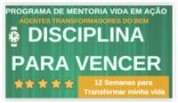 Workshop Disciplina para Vencer - Online e Gratuito  Descubra definitivamente como ter uma vida repleta de DISCIPLINA e de RESULTADOS EXTRAORDINÁRIOS sendo um Agente Transformador do Bem. Participe do Programa de Mentoria Vida em Ação e descubra como colocar em prática os 4 Segredos do Sucesso dos Agentes Transformadores do Bem, e tenha mais disciplina, produtividade, foco, alta performance em seus projetos pessoais e profissionais e felicidade em sua vida.