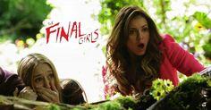 Trailer de la comédie d'horreur The Finals Girls avec Taissa Farmiga, Nina Dobrev et Malin Akerman