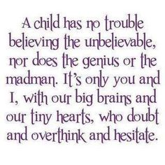 I am part madwoman/ part genius...and still sometimes need to be reminded to open my ♥ & mind to ALL that is possible!