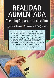 Realidad aumentada : tecnología para la formación / Julio Cabero Almenara, Fernando García Jiménez (coordinadores) ; Inés Casado Parada ... [et al.]