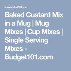 Baked Custard Mix in a Mug | Mug Mixes | Cup Mixes | Single Serving Mixes - Budget101.com