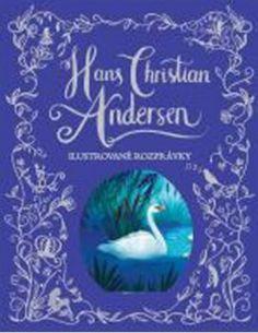 Kniha: Ilustrované rozprávky (Hans Christian Andersen)   bux.sk Hans Christian