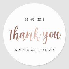 Shop Thank you Rose Gold Wedding Sticker created by mahina_creations. Personalize it with photos & text or purchase as is! Post Wedding, Wedding Fun, Wedding Ideas, Fun Wedding Invitations, Invites, Blush Pink Weddings, Thank You Stickers, Wedding Stickers, Personalized Note Cards