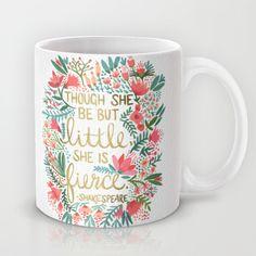 Little & Fierce Mug by Cat Coquillette - $15.00