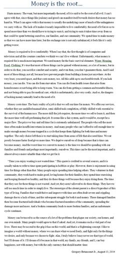 Money is the root..... I personally think it was worth the read, but that's just me.
