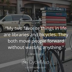 Libraries and bicycles!