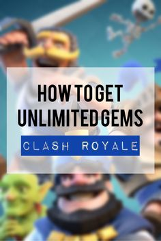 Clash Royale Hack , go get more free gems