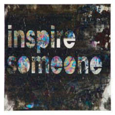 Inspire Someone from Z Gallerie
