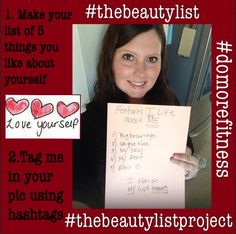 Join our #bodypositive journey visit my Facebook or instagram and tag your pictures #thebeautylistproject #thebeautylist #domorefitness1