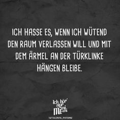 I hate it when I want to leave the room angrily and hang with my sleeve on the doorknob - Ich hör nur mimimi // VISUAL STATEMENTS® - Best Humor Funny Funny Note, I Want To Leave, German Quotes, Sarcasm Humor, Can't Stop Laughing, Visual Statements, Have A Laugh, Hilarious, Funny Memes