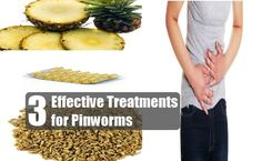 3 Effective Treatments for Pinworms