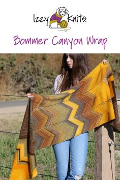 """Filled with ancient oak and sycamore groves and rough rock outcrops, Bommer Canyon's rugged, natural beauty is reflected in the wrap's stunning, earthy hues and its chevron pattern.   Knit in multiple """"blocks"""" or sections of Urth's Monokrom (tonal) and Uneek (self-striping) yarns, the colors progress from one to the other with both well-defined and seamless transitons for visual impact.   Available as a stand alone pattern or a kit! An Izzy Knits Exclusive.   #izzyknitslys Shawl Patterns, Crochet Patterns, Earthy, Chevron, Knit Crochet, Wraps, Crafty, Knitting, Color"""
