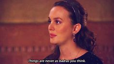 Positivity is the best policy. #refinery29 http://www.refinery29.com/blair-waldorf-gossip-girl-quotes#slide-2