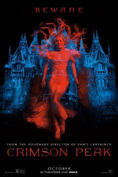 CRIMSON PEAK (2015). Directed by Guillermo del Toro. Starring Mia Wasikowska, Tom Hiddleston, Jessica Chastain, Charlie Hunman, Jim Beaver.  (viewedFEB2016)