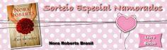 Nora Roberts - Sorteio Especial Namorados - Mar de Rosas - http://livrologos.com.br/2014/05/nora-roberts-sort1/?
