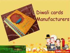 Diwali Cards Manufacturers by kaleem khan via slideshare