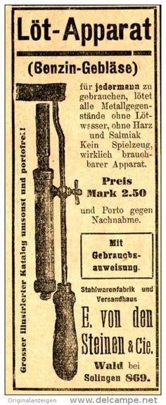 Original-Werbung/ Anzeige 1912 - LÖT-APPARAT / BENZIN-GEBLÄSE / VON DEN STEINEN - WALD BEI SOLINGEN - ca. 45 x 115 mm