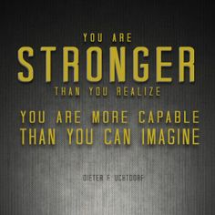 """""""Stand tall and walk in the light … You are stronger than you realize. You are more capable than you can imagine. Your destiny is a glorious one!"""" From President Uchtdorf's http://pinterest.com/pin/24066179228856353 inspiring address http://lds.org/general-conference/2013/10/you-can-do-it-now"""
