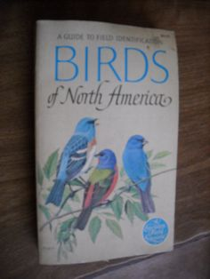 Birds of North America A Golden Field Guide (1966) ~~ For Sale At Wenzel Thrifty Nickel eCRATER store