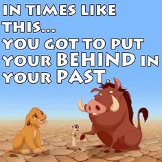 GaHahah! Why has this quote been going through my mind lately? I need to watch Lion King