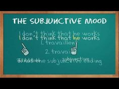 French Verbs #12 - The Subjunctive Mood