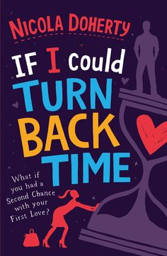 If I Could Turn Back Time by Nicola Doherty #book #fiction #womensfiction #chicklit