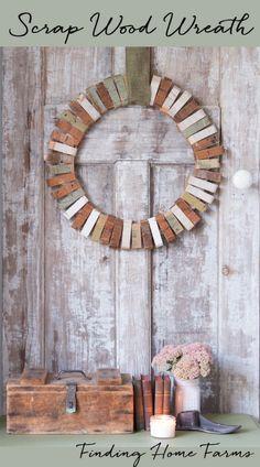 Scrap Wood Wreath - Finding Home Farms