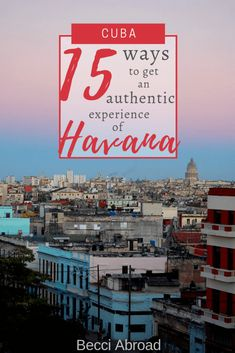 An Alternative Guide to more authentic ways of exploring Havana - Becci Abroad Cuba Travel, Mexico Travel, Havana Vieja, Group Travel, Caribbean Cruise, Luxury Travel, Travel Inspiration, Traveling By Yourself, Travel Destinations