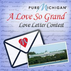 A Love So Grand Contest! Enter your love letter for a chance to win a trip to Grand Hotel and @Mackinac Island this season.